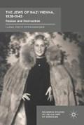 The Jews of Nazi Vienna, 1938-1945   Ilana Fritz Offenberger  