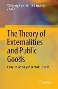 The Theory of Externalities and Public Goods   Buchholz, Wolfgang ; Rubbelke, Dirk  