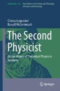 The Second Physicist | Christa Jungnickel ; Russell McCormmach |