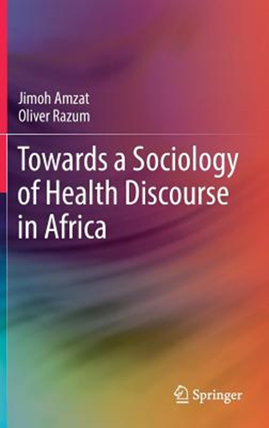 Towards a Sociology of Health Discourse in Africa