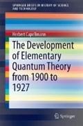 The Development of Elementary Quantum Theory | Herbert Capellmann |