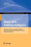 BNAIC 2016: Artificial Intelligence | Tibor Bosse ; Bert Bredeweg |