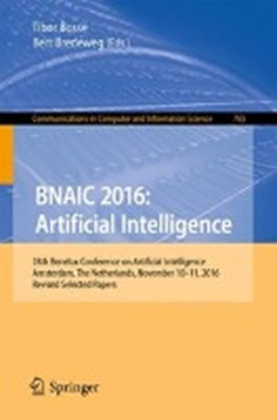 BNAIC 2016: Artificial Intelligence