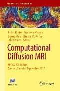 Computational Diffusion MRI   Kaden, Enrico ; Grussu, Francesco ; Ning, Lipeng  