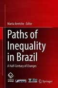 Paths of Inequality in Brazil | Marta Arretche |