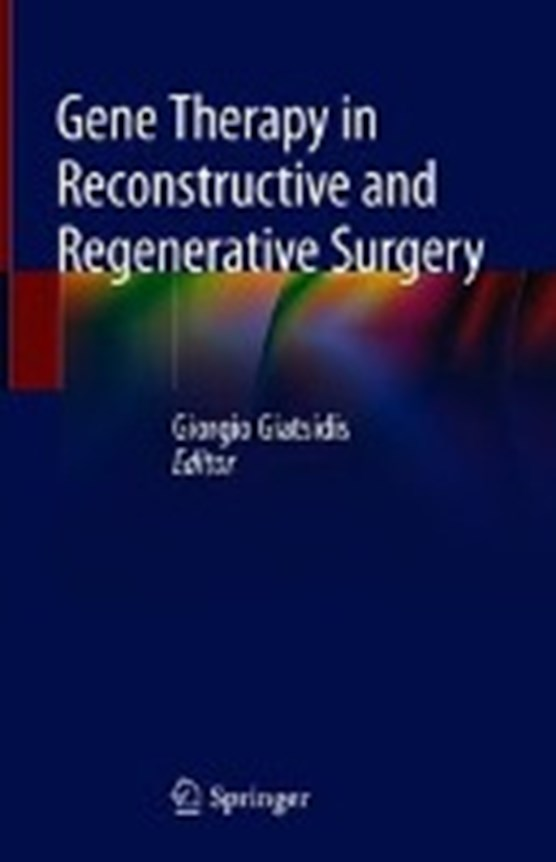 Gene Therapy in Reconstructive and Regenerative Surgery