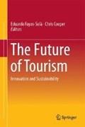 The Future of Tourism | Fayos-Sola, Eduardo ; Cooper, Chris |