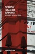 The Rise of Managerial Bureaucracy | Lorenzo Castellani |