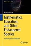 Mathematics, Education, and Other Endangered Species | Shlomo Vinner |