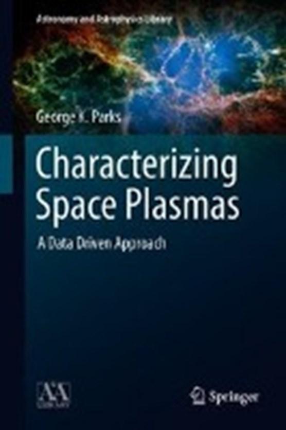 Characterizing Space Plasmas