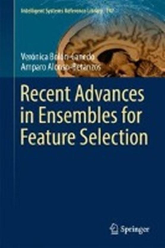Recent Advances in Ensembles for Feature Selection