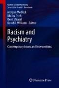 Racism and Psychiatry | Medlock, Morgan M. ; Shtasel, Derri ; Trinh, Nhi-Ha T. |