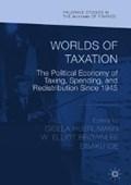 Worlds of Taxation   Huerlimann, Gisela ; Brownlee, W. Elliot ; Ide, Eisaku  
