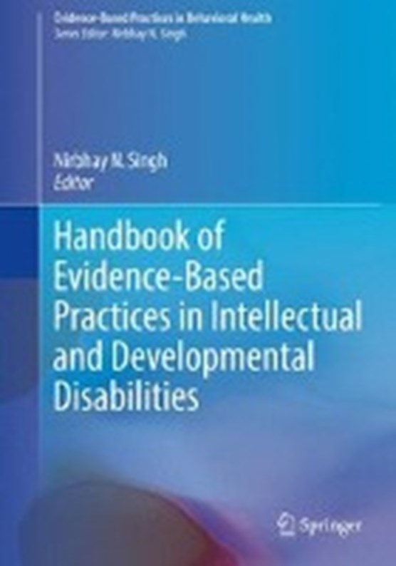 Handbook of Evidence-Based Practices in Intellectual and Developmental Disabilities