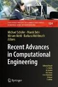 Recent Advances in Computational Engineering | Michael Schafer ; Marek Behr ; Miriam Mehl ; Barbara Wohlmuth |