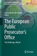The European Public Prosecutor's Office | Lorena Bachmaier Winter |