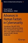 Advances in Human Factors in Cybersecurity   Tareq Z. Ahram ; Denise Nicholson  