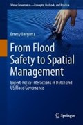 From Flood Safety to Spatial Management   Emmy Bergsma  