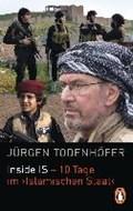Inside IS - 10 Tage im 'Islamischen Staat' | Jürgen Todenhöfer |