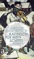 Kaddisch für mein Schtetl | Grigori Kanowitsch |