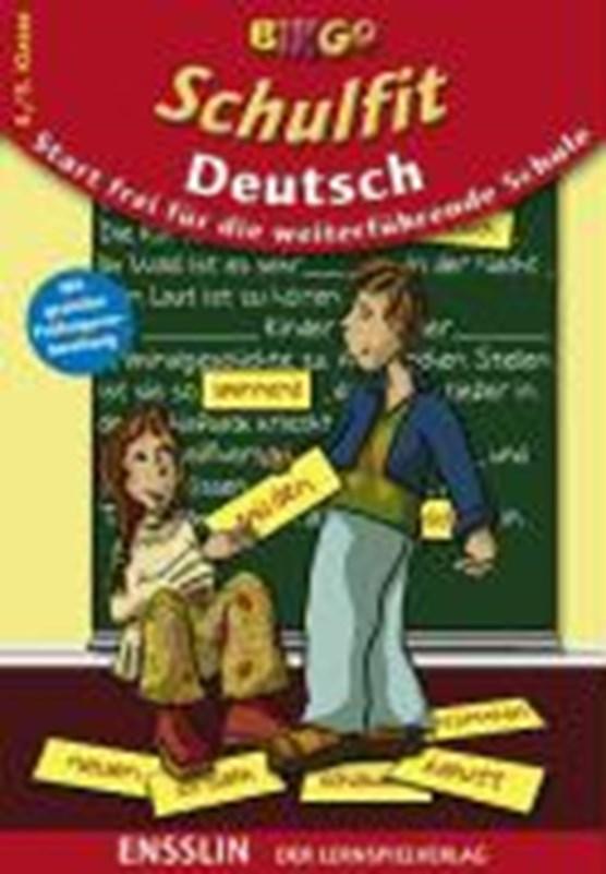 Schulfit Deutsch. Start frei für die weiterführende Schule. 4. / 5. Klasse