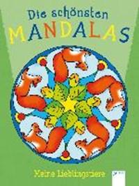 Die schönsten Mandalas. Meine Lieblingstiere | auteur onbekend |