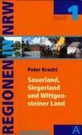 Regionen in Nordrhein Westfalen 01. Das Sauerland und Südwestfalen   Peter Kracht  