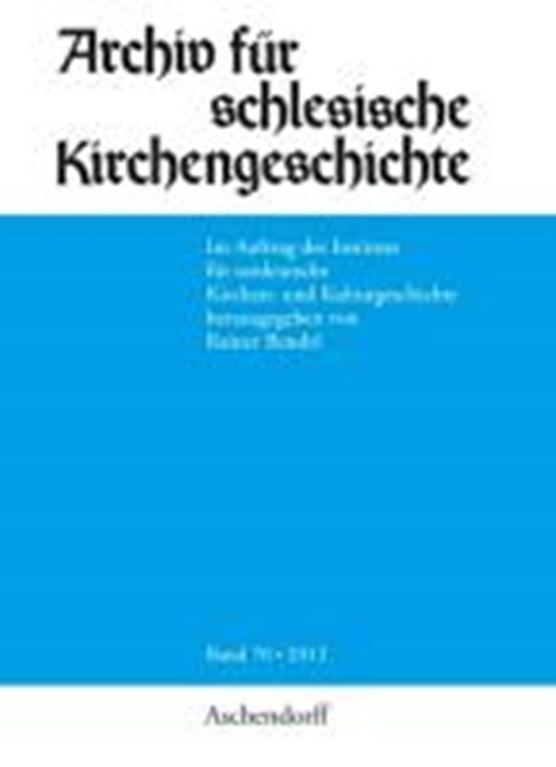 Archiv für schlesische Kirchengeschichte, Band 70-2012