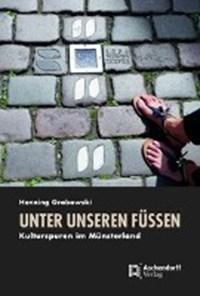 Unter unseren Füßen | Henning Grabowski |