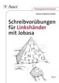 Schreibvorübungen für Linkshänder mit Jobasa Teil 2 | Johanna Barbara Sattler |
