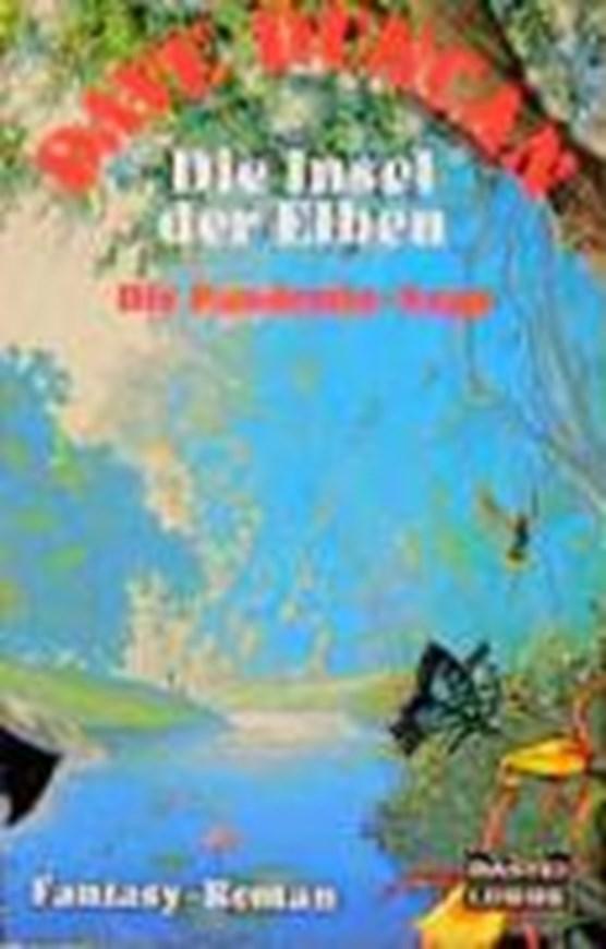 Die Pandemia-Saga II. Die Insel der Elben