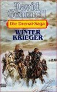 Die Drenai-Saga 8. Winterkrieger | David Gemmell |