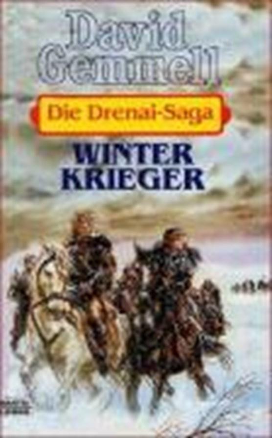 Die Drenai-Saga 8. Winterkrieger