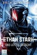 Ethan Stark - Das letzte Gefecht   Jack Campbell  