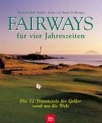 Fairways für vier Jahreszeiten   Hans-Joachim Walter  