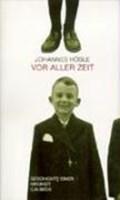 Hösle, J: Vor aller Zeit   Johannes Hösle  