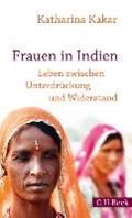 Frauen in Indien | Katharina Kakar |