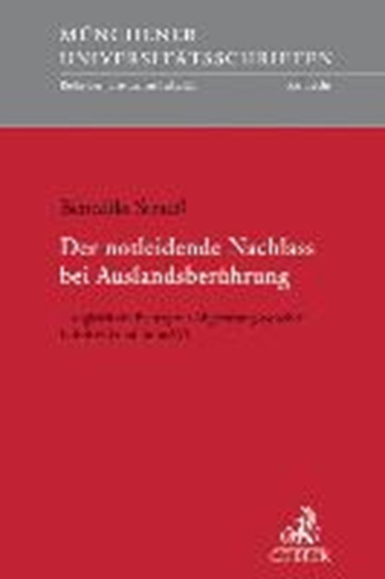 Strauß, B: Notleidende Nachlass bei Auslandsberührung