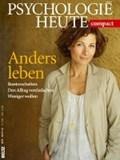 Psychologie heute Compact: Anders Leben | auteur onbekend |
