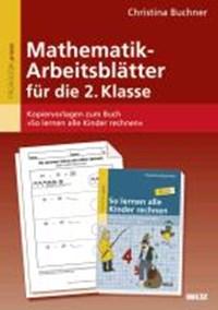 Mathematik-Arbeitsblätter für die 2. Klasse   Christina Buchner  