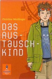 Das Austauschkind   Christine Nöstlinger  