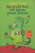 Das große Buch vom kleinen grünen Drachen | Ursula Fuchs |
