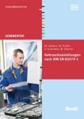 Gebrauchsanleitungen nach DIN EN 82079-1   Galbierz, Martin ; Pichler, Wolfram ; Schneider, Stephan ; Tillmann, Martin  