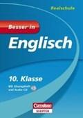 Debray, P: Besser in Englisch - Realschule 10. Klasse   Debray, Peter ; Lehnen, Thomas ; Oldham, Peter W. ; Schaalburg, Bianca  