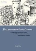 Das protestantische Drama   Detlef Metz  