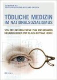 Tödliche Medizin im Nationalsozialismus | auteur onbekend |