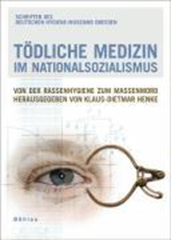 Tödliche Medizin im Nationalsozialismus
