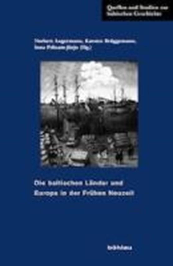 Die baltischen Länder und Europa in der Frühen Neuzeit