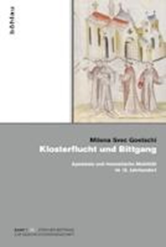 Svec Goetschi, M: Klosterflucht und Bittgang