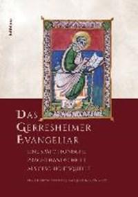 Das Gerresheimer Evangeliar | Beuckers, Klaus Gereon ; Johlen-Budnik, Beate |